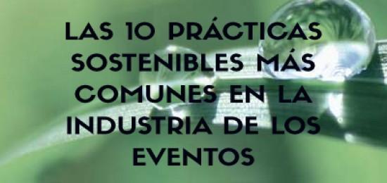10 prácticas sostenibles más comunes en eventos